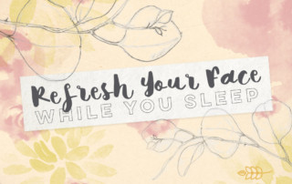 refresh your face