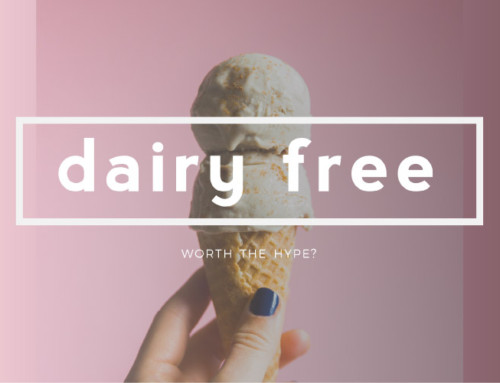 Dairy Free: Is It Really Worth The Hype?